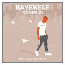 download 5 - VIDEO: Dj Melzi – Bayekele Ft. Mphow69 & Mkeyz