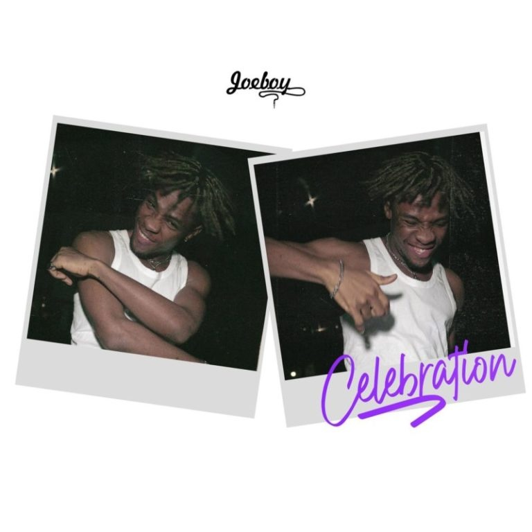 Celebration artwork 768x768 1 - Joeboy – Celebration (Prod. by Type A)
