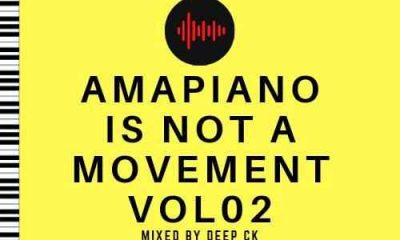 Deep Ck – Amapiano Is A Movement Vol. 02 Hiphopza 400x240 - Deep Ck – Amapiano Is A Movement Vol. 02