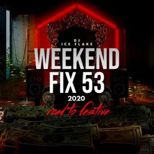 Dj Ice Flake – WeekendFix 53 Road 2 Festive Mix Hiphopza 300x300 - Dj Ice Flake – WeekendFix 53 (Road 2 Festive Mix)