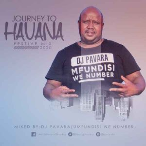 Dj Pavara – Journey to Havana Festive Mix Mfundisi we Number Session Hiphopza 300x300 - Dj Pavara – Journey to Havana Festive Mix (Mfundisi we Number Session