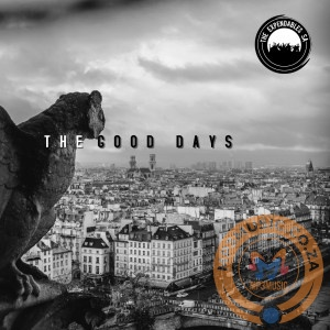 EP The Expendables SA – The Good Days 1 - The Expendables SA – Till Forever (Nostalgic Mix
