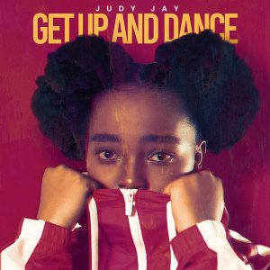 Judy Jay – Get Up and Dance Original Mix Hiphopza - Judy Jay – Get Up and Dance (Original Mix)