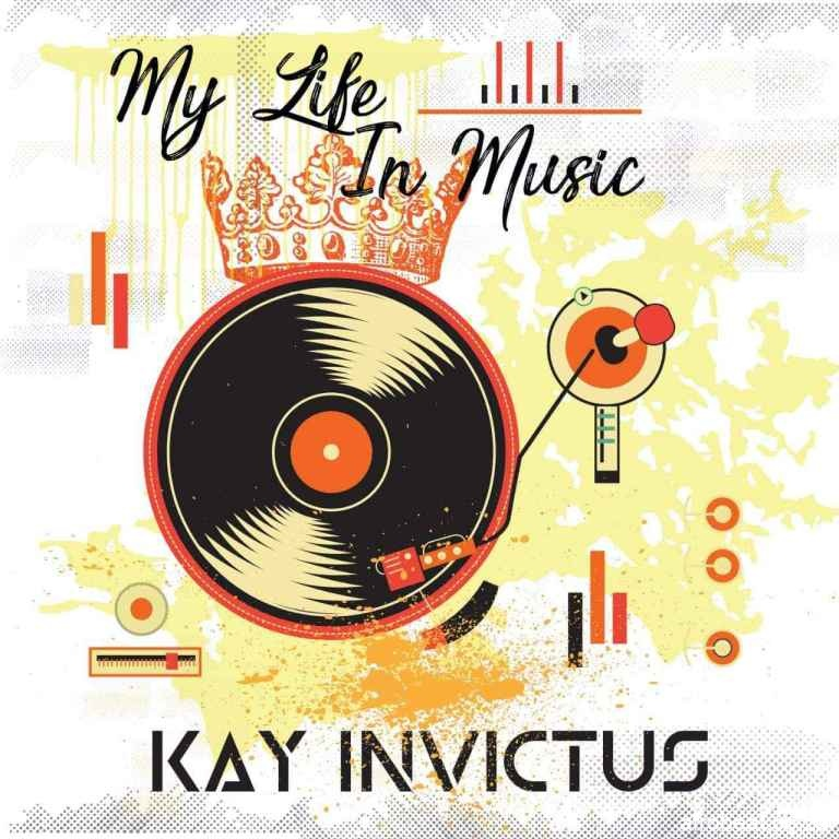 Kay Invictus – My Life In Music Mix Hiphopza - Kay Invictus – My Life In Music Mix