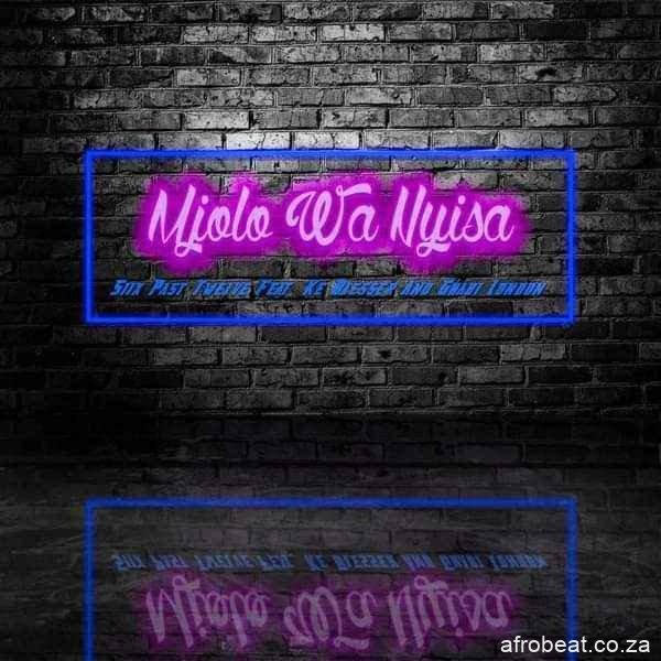 Six Past Twelve – Mjolo Wa Nyisa Ft. Ke Blesser Ghabi London Hiphopza - Six Past Twelve – Mjolo Wa Nyisa Ft. Ke Blesser & Ghabi London
