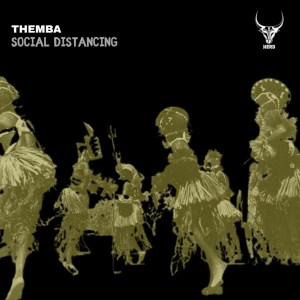 THEMBA – Social Distancing Extended Mix Hiphopza - THEMBA – Social Distancing (Extended Mix)