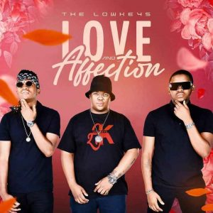 The Lowkeys – Love Affection Hiphopza 1 300x300 - The Lowkeys – Affection