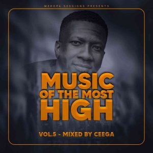 141922604 1644422092403363 3985500271049331976 o 300x300 - Ceega – Music Of The Most High 2021