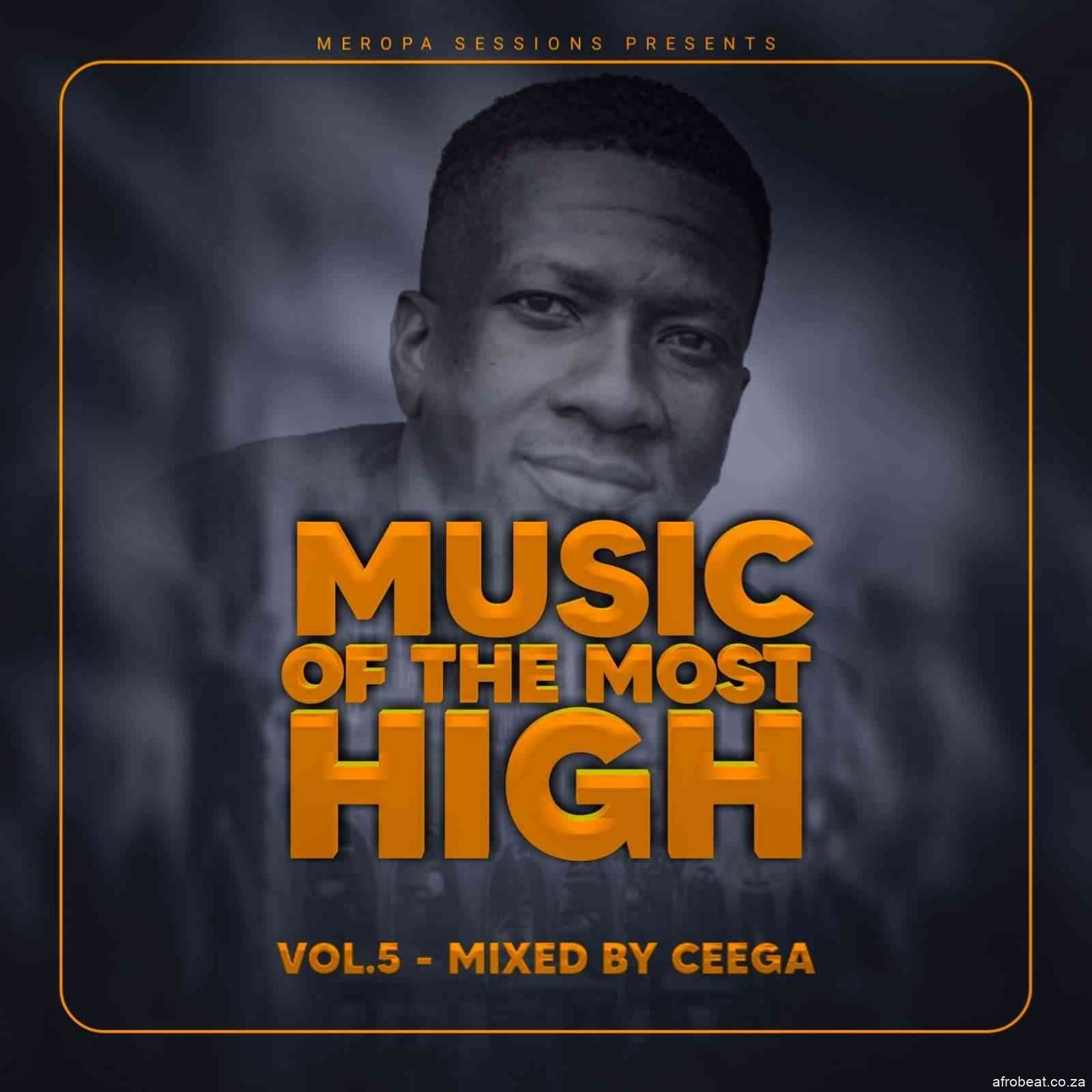 141922604 1644422092403363 3985500271049331976 o - Ceega – Music Of The Most High 2021