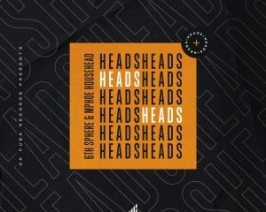 6th Sphere Mphoe Househead – Heads Original Mix Hiphopza 300x240 - 6th Sphere & Mphoe Househead – Heads (Original Mix)