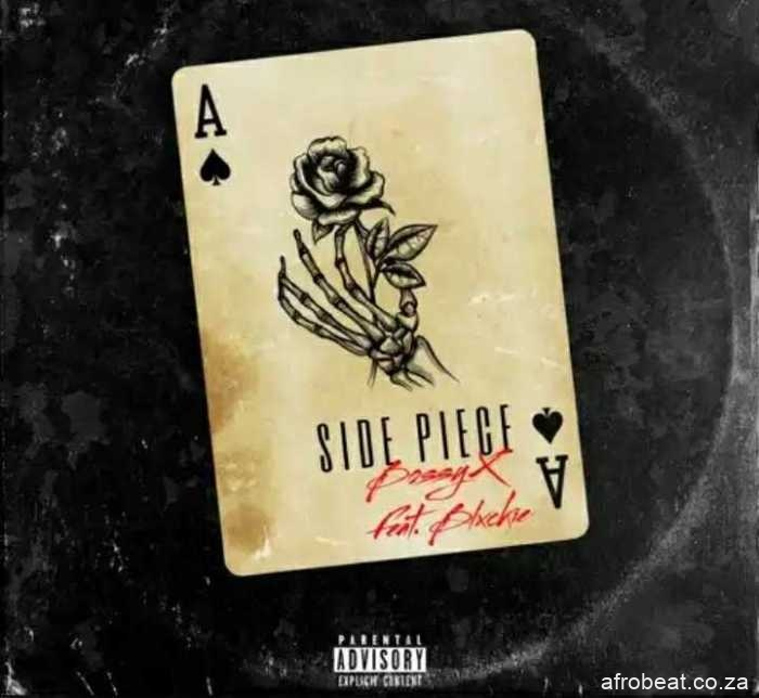 Bossyx – Side Piece Ft. Blxckie Hiphopza - Bossyx – Side Piece Ft. Blxckie