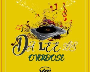 Da Lee LS – Overdose Original Mix Hiphopza 300x240 - Da Lee LS – Overdose (Original Mix)