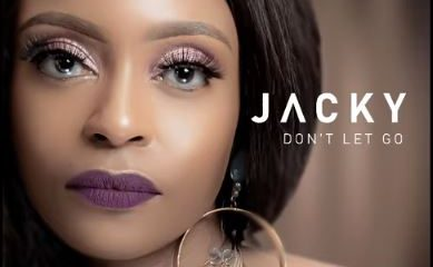 Jacky – Dont Let Go Ft. DJ Obza Hiphopza 389x240 - Jacky – Don't Let Go Ft. DJ Obza