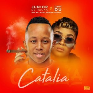 Junior De Rocka Lady Du – Catalia Ft. Mr JazziQ Mellow Sleazy Hiphopza 300x300 - Junior De Rocka & Lady Du – Catalia Ft. Mr JazziQ, Mellow & Sleazy