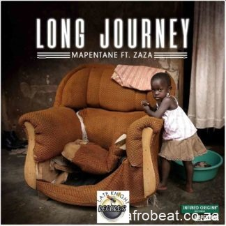 Mapentane – Long Journey Ft. Zaza Hiphopza - Mapentane – Long Journey Ft. Zaza