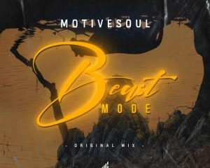 Motivesoul – Beast Mode Original Mix Hiphopza 300x240 - Motivesoul – Beast Mode (Original Mix)