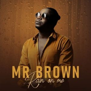 Mr Brown – Rain On Me Hiphopza 300x300 - Mr Brown – Godobori Ft. Makhadzi & Nox