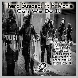 Therd Suspect P Monie – Can We Do It Enoo Napa Remix Hiphopza - Therd Suspect, P-Monie – Can We Do It (Enoo Napa Remix)