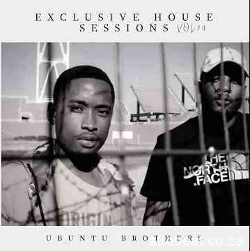 Ubuntu Brothers – Exclusive House Sessions Vol.70 Hiphopza - Ubuntu Brothers – Exclusive House Sessions Vol.70
