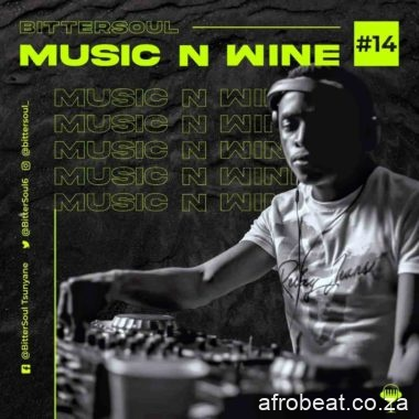 145219778 1453503901503523 1358000288822866757 o e1612174051850 - BitterSoul – Thee Music N' Wine Vol.14 Mix