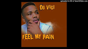 Dj Vigi – Feel My Pain Hiphopza - Dj Vigi – Feel My Pain