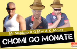 Mr Mapiano – Chomi go Monate Ft. G Man K.Mojex Original Mix Hiphopza 300x194 - Mr Mapiano – Chomi go Monate Ft. G-Man & K.Mojex (Original Mix)