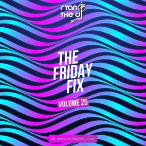 Ryan The DJ – Friday Fix Vol. 25 Hiphopza 300x300 - Ryan The DJ – Friday Fix Vol. 25