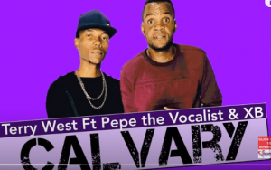 Terry West – Calvary Ft. Pepe the Vocalist XB Original Mix Hiphopza 300x188 - Terry West – Calvary Ft. Pepe the Vocalist & XB (Original Mix)