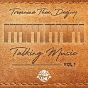 Tremaine Thee DeeJaY – Talking Music Vol. 1 Mix Hiphopza 1 300x300 - Tremaine Thee DeeJaY – Talking Music Vol. 1 Mix