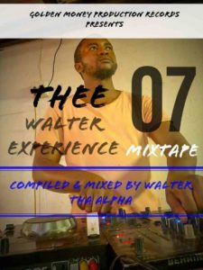 Walter Tha Alpha – Thee Walter Experience 07 Mix Hiphopza 225x300 - Walter Tha Alpha – Thee Walter Experience 07 Mix