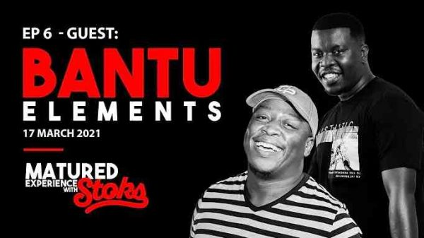 Bantu ELements – Matured Experience with Stoks Mix Episode 6 Hiphopza 600x337 - Bantu ELements – Matured Experience with Stoks Mix (Episode 6)