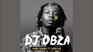 Bongo Beats Dj Obza – Mang Dakiwe Remix Ft. Makhadzi Mr Brown Hiphopza - Bongo Beats & Dj Obza – Mang'Dakiwe (Remix) Ft. Makhadzi & Mr Brown
