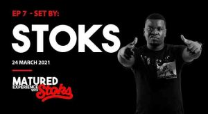 DJ Stoks – Matured Experience with Stoks Episode 7 Hiphopza 300x164 - DJ Stoks – Matured Experience with Stoks (Episode 7)