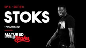 DJ Stoks – Matured Experience with Stoks Mix Episode 6 Hiphopza 300x170 - DJ Stoks – Matured Experience with Stoks Mix (Episode 6)