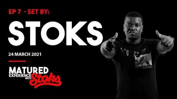 DJ Stoks – Matured Experience with Stoks Episode 7 Hiphopza 600x337 - DJ Stoks – Matured Experience with Stoks (Episode 7)