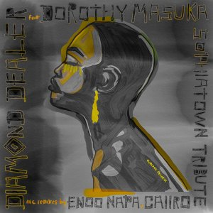 Diamond Dealer Dorothy Masuka – Sophiatown Tribute Enoo Napa Dub Hiphopza 1 1 - Diamond Dealer, Dorothy Masuka – Sophiatown Tribute (Enoo Napa Dub)