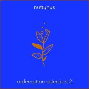 Nutty Nys – Redemption Selection 2 Mixtape Hiphopza - Nutty Nys – Redemption Selection 2 (Mixtape)