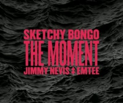 Sketchy Bongo – The Moment Ft. Jimmy Nevis Emtee Hiphopza 400x337 - Sketchy Bongo – The Moment Ft. Jimmy Nevis & Emtee