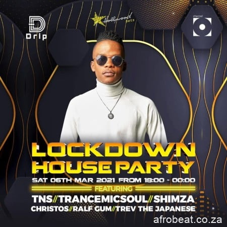 TNS – Lockdown House Party Mix 6 March 2021 Hiphopza - TNS – Lockdown House Party Mix (6 March 2021)
