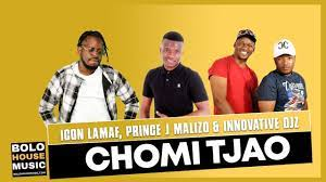 Chomi Tjao – Icon Lamaf Ft. Prince J Malizo x Innovative Djz Hiphopza - Icon Lamaf – Chomi Tjao Ft. Prince J Malizo x Innovative Djz