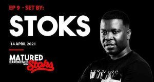 DJ Stoks – Matured Experience With Stoks Mix Episode 9 Hiphopza 300x161 - DJ Stoks – Matured Experience With Stoks Mix (Episode 9)