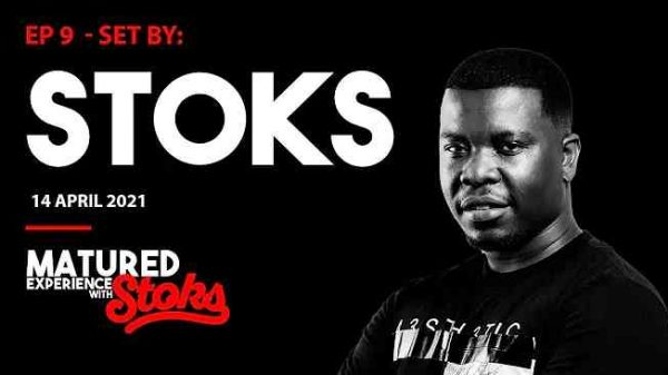 DJ Stoks – Matured Experience With Stoks Mix Episode 9 Hiphopza 600x337 - DJ Stoks – Matured Experience With Stoks Mix (Episode 9)