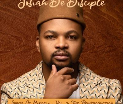 Josiah De Disciple – Spirit Of Makoela Badimo Hiphopza 400x337 - ALBUM: Josiah De Disciple Spirit Of Makoela Vol. 2 (The Reintroduction)