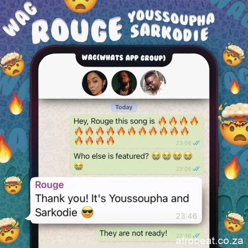 Rouge – W.A.G Ft. Sarkodie Yousspupha Hiphopza - Rouge – W.A.G Ft. Sarkodie & Yousspupha