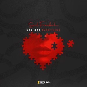 Soulfreakah – You Got Everything Main Mix Hiphopza - Soulfreakah – You Got Everything (Main Mix)