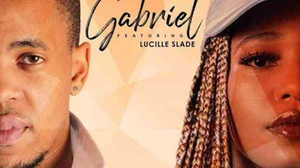 Stakev Lucille Slade – Gabriel Hiphopza 600x337 - Stakev & Lucille Slade – Gabriel