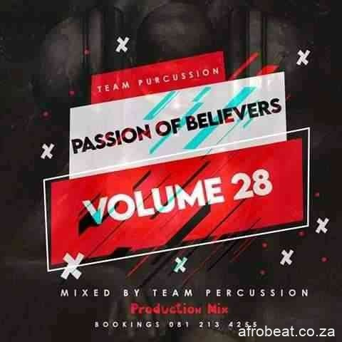 Team Percussion – Passion Of Believers Vol 28 Mix Hiphopza - Team Percussion – Passion Of Believers Vol 28 Mix