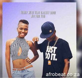 Terry West – All For You Ft. Cassey Brol Official Audio Hiphopza - Terry West – All For You Ft. Cassey Brol (Official Audio)