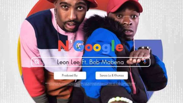 187117728 238588348059171 5337284103394629917 n 1 600x337 - Leon Lee ft. Bob Mabena – N'google