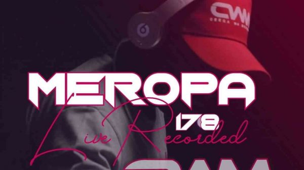 189139498 1733314353514136 897608170542921743 n 600x337 - Ceega – Meropa 178 Mix (Music Is The Tool To Express Life)